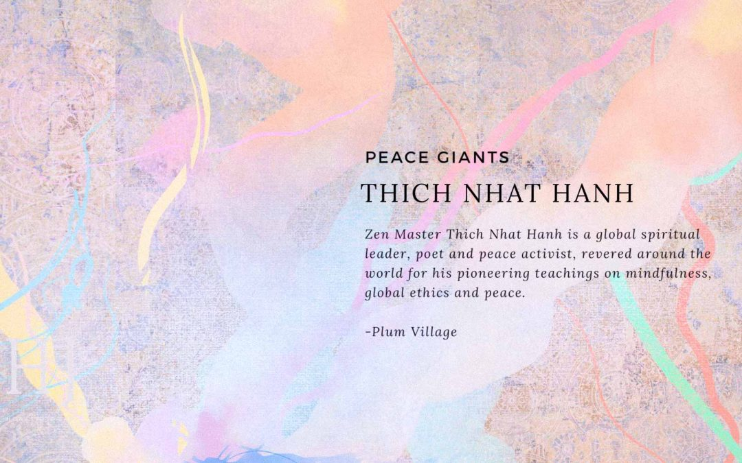 Piece Giants – Thich Nhat Hanh